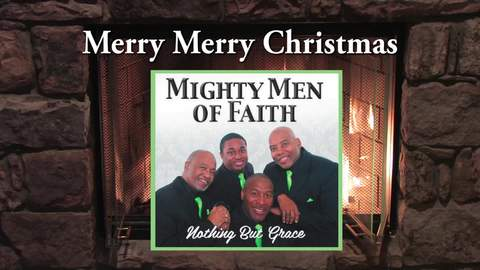 Merry Merry Christmas (Keep Christ In Your Christmas), by Mighty Men of Faith on OurStage