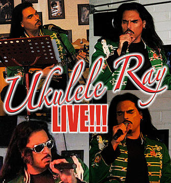 Ukulele Ray LIVE!!!, by Ukulele Ray on OurStage