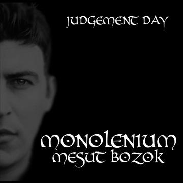 Judgement Day, by monolenium-Mesut Bozok on OurStage