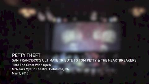 Into the Great Wide Open - PETTY THEFT, SF Tribute to Tom Petty - Mystic Theatre, by Petty Theft on OurStage