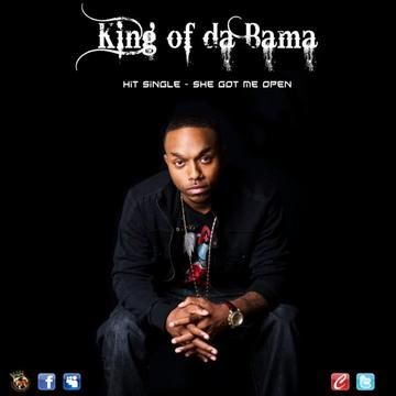 She Got Me Open, by King Of Da Bama on OurStage
