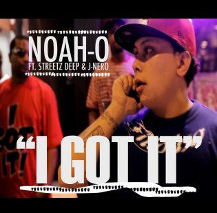 Official Video for I Got It, by Noah O Ft. Streetz & J Nero on OurStage