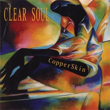 CopperSkin Demo, by CLEAR SOUL on OurStage