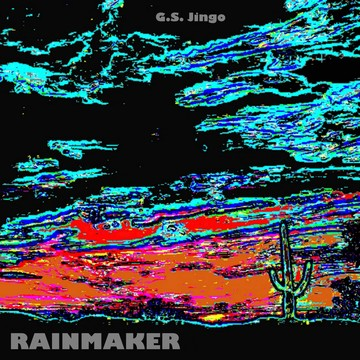 Rainmaker, by G.S. Jingo on OurStage
