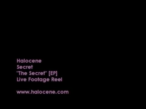 Halocene - Secret Video, by Halocene on OurStage