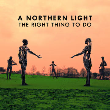 The Right Thing To Do, by A Northern Light on OurStage