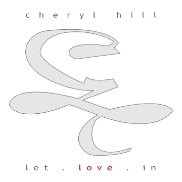 Let Love In, by Cheryl Hill on OurStage