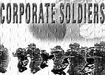 Corporate Soldiers, by Darikus on OurStage