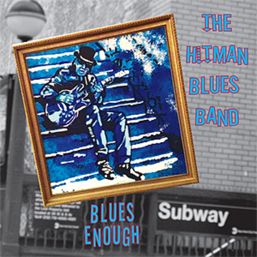 Blues Enough, by Hitman Blues Band on OurStage