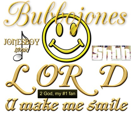 Lord u make me smile, by Bubbojones on OurStage