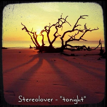 Tonight, by Stereolover on OurStage