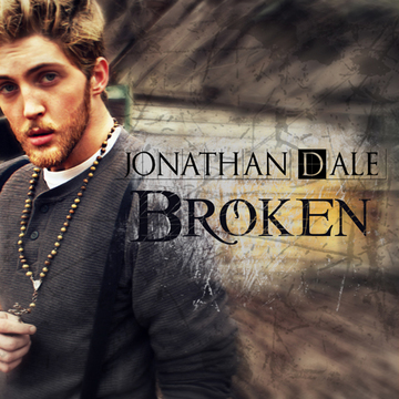 Broken, by Jonathan Dale on OurStage