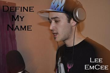 Define My Name, by Lee EmCee on OurStage