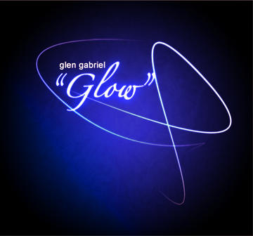 Glow, by Glen Gabriel on OurStage