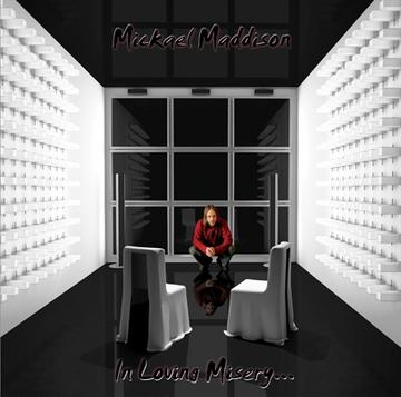 Sweet Misery, by Mickael Maddison on OurStage