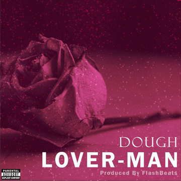 Lover-Man, by Doughh on OurStage