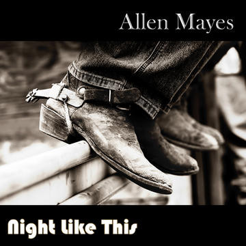 Night Like This, by Allen Mayes on OurStage
