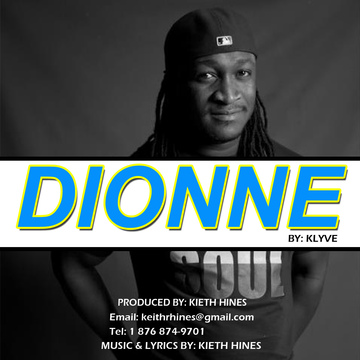 DIONNE, by KLYVE on OurStage