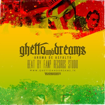 Aroma de asfalto, by Ghetto and Dreams on OurStage