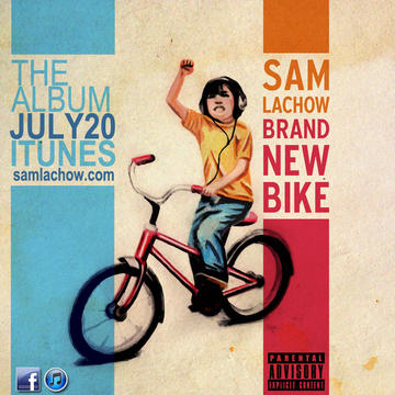 Brand New Bike, by Sam Lachow featuring Ariana Deboo on OurStage