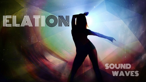 Elation, by SoUnD WaVeS on OurStage