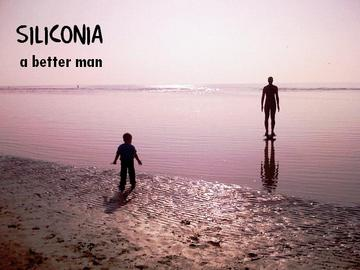 a better man, by siliconia on OurStage