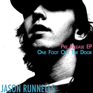 One Foot Out The Door, by Jason Runnells on OurStage