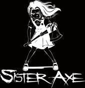 Dude, Don't Call Me Babe, by Sister Axe on OurStage