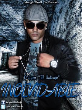 """Inolvidable, by D'Lyon""""El Salvaje"""" on OurStage"""