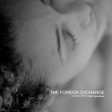 Daykeeper feat. Muhsinah, by The Foreign Exchange on OurStage