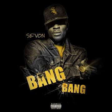 Bang Bang, by Se'von on OurStage