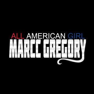 All American Girl, by Marcc Gregory on OurStage