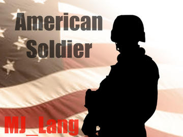 American Soldier, by MJ_Lang on OurStage