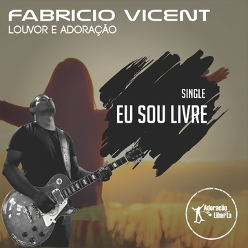 Eu sou Lovre, by Fabricio Vicent on OurStage