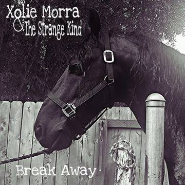 Break Away, by Xolie Morra & The Strange Kind on OurStage