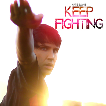 Nate Evans - KEEP FIGHTING (Official Music Video), by Nate Evans on OurStage