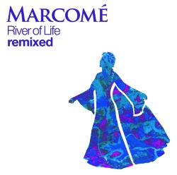 River of Life Lounge Remix, by Marcome on OurStage