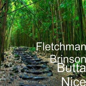 Butta Nice, by Fletchman on OurStage