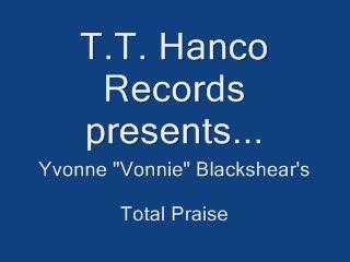 "Total Praise, by Yvonne ""Vonnie"" Blackshear on OurStage"