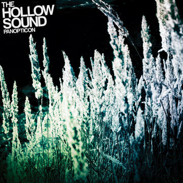 Panopticon, by The Hollow Sound on OurStage