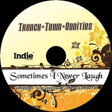 Sometimes, by Trench Town Oddities on OurStage