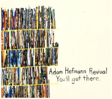 You'll Get There, by Adam Hofmann Revival on OurStage