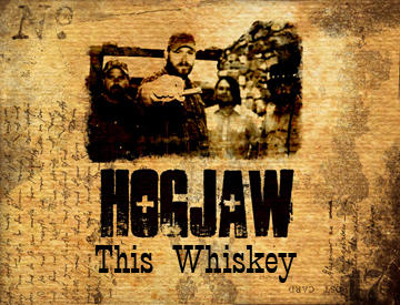 This Whiskey, by Hogjaw on OurStage
