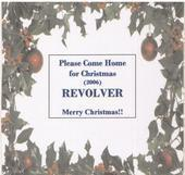 PLEASE COME HOME FOR CHRISTMAS--REVOLVER, by Revolver  on OurStage