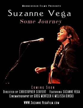 "Suzanne Vega Documentary ""Some Journey"", by Directed by Christopher Seufert on OurStage"