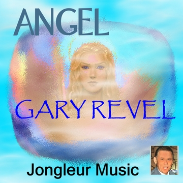 Angel, by Gary Revel on OurStage