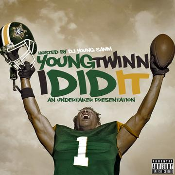 I Did It, by Young Twinn on OurStage