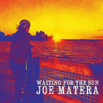 Waiting For The Sun, by Joe Matera on OurStage