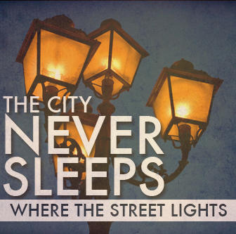 Where the Street Lights, by The City Never Sleeps on OurStage