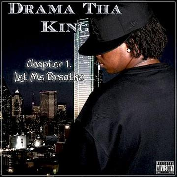 Go Hard, by Drama Tha King on OurStage